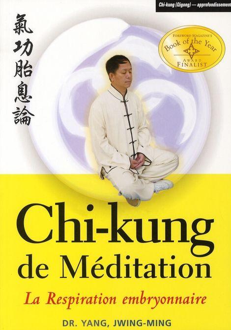 chi kung de méditation embryonnaire