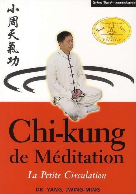 Chi kung de méditation petite circulation